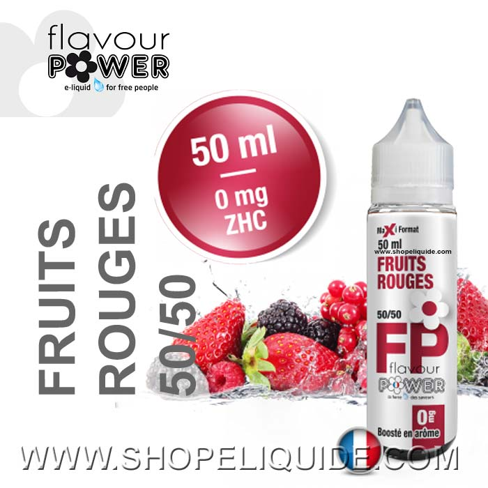 E-LIQUIDE FLAVOUR POWER FRUITS ROUGES 50 ML
