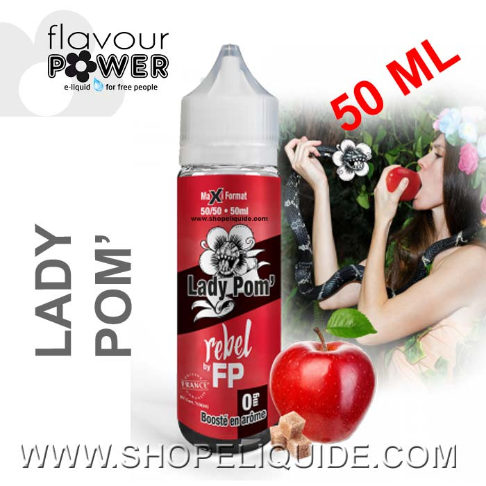 E-LIQUIDE FLAVOUR POWER REBEL LADY POM 50 ML
