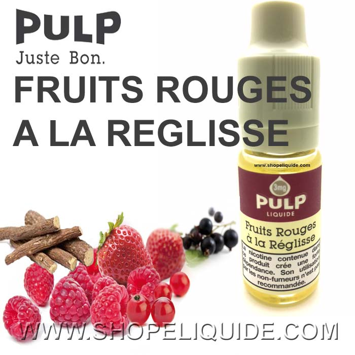 E-LIQUIDE PULP FRUITS ROUGES A LA REGLISSE